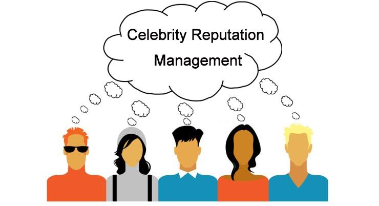 Celebrity Reputation Management
